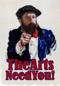 The Arts Need You