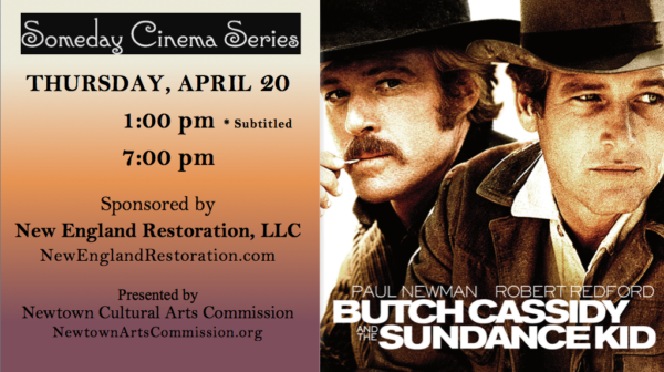 Butch Cassidy and the Sundance Kid, Thursday 4/20/17 at 1 & 7 PM